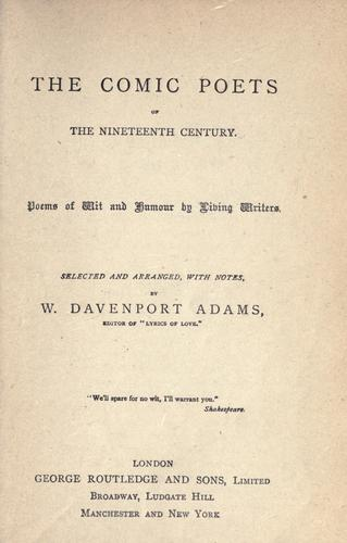 The comic poets of the nineteeth century by W. Davenport Adams