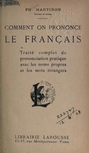 Comment on prononce le français by Philippe Martinon