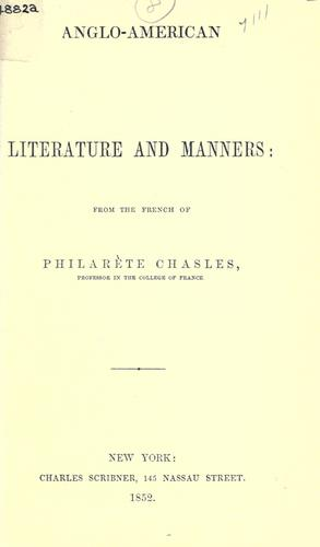 Anglo-American literature and manners by Philarète Chasles