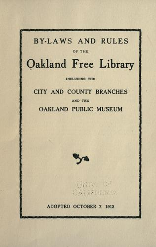 By-laws and rules of the Oakland Free library by Oakland Free Library.