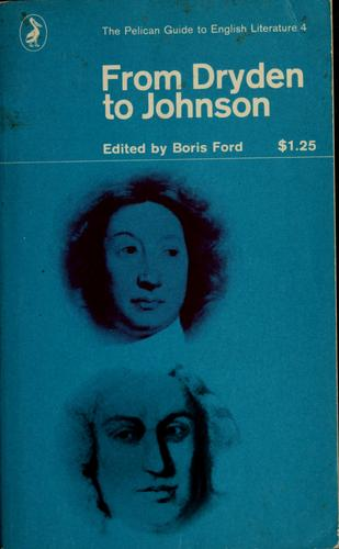 From Dryden to Johnson by Boris Ford