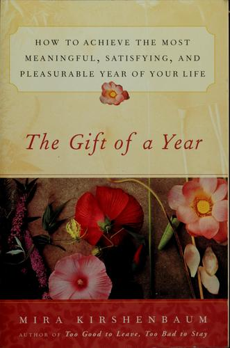 The gift of a year by Mira Kirshenbaum