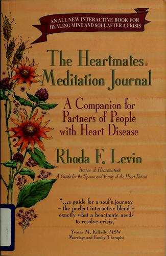 The Heartmates meditation journal by Rhoda F. Levin