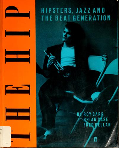 The Hip by Roy Carr, Brian Case, Fred Deller