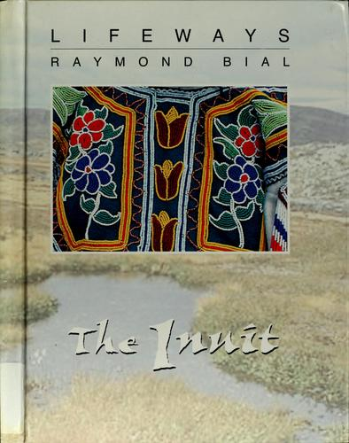 The Inuit by Raymond Bial