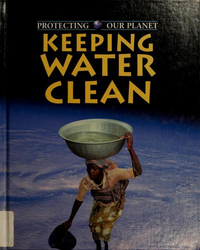 Keeping water clean by Ewan McLeish