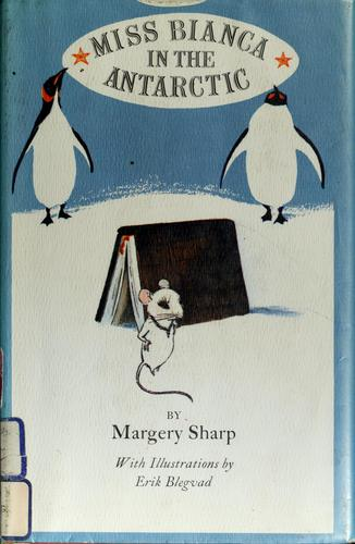 Miss Bianca in the Antarctic. by Margery Sharp