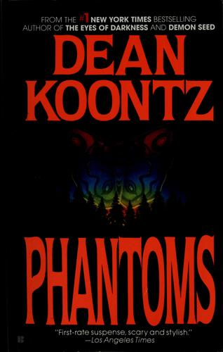 Phantoms by Dean R. Koontz