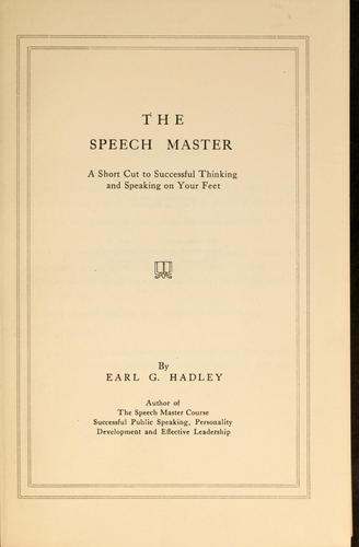 The speech master by Earl Gilbert Hadley