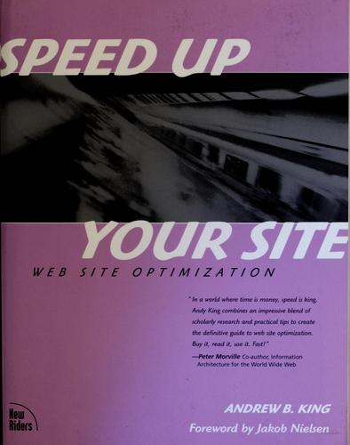 Speed up your site by Andrew B. King