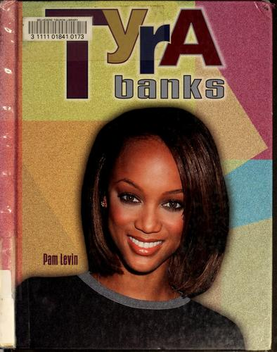 Tyra Banks by Pamela Levin