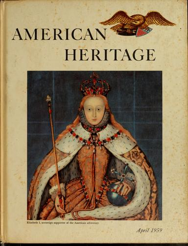 American Heritage, Volume X, Number 3 by Bruce Catton