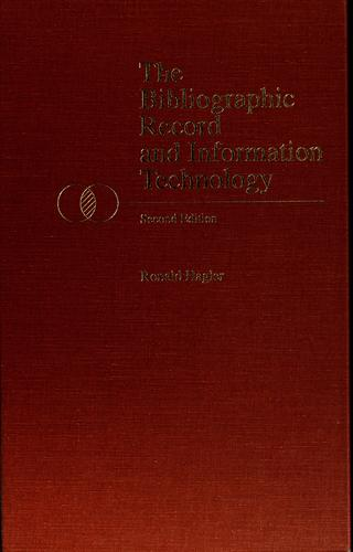 The bibliographic record and information technology by Ronald Hagler