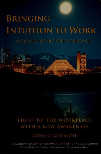 Bringing intuition to work by Gina Giacomini