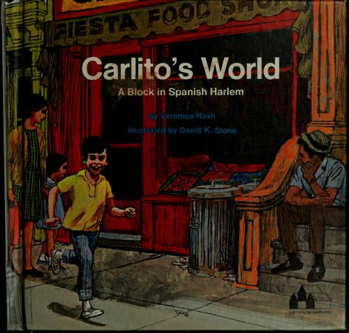 Carlito's world by Veronica Nash