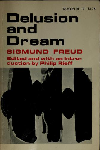 Delusion and dream by Sigmund Freud
