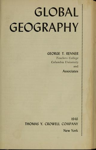 Global geography by George T. Renner
