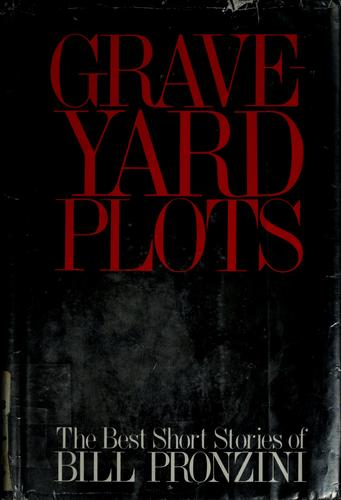 Graveyard plots by Bill Pronzini