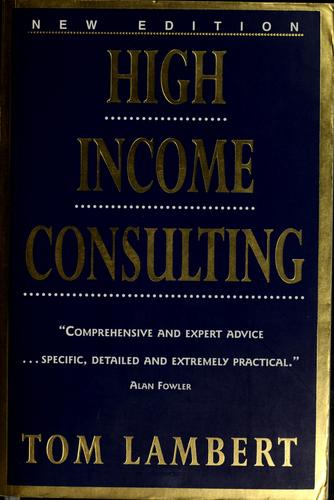 High income consulting by Tom Lambert