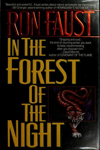 In the forest of the night by Ron Faust