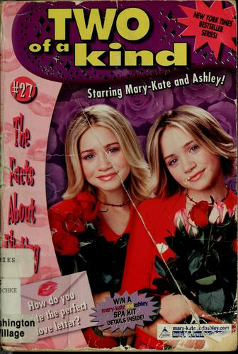 Mary-Kate and Ashley: Two of a Kind: #27; The Facts About Flirting by Judy Katschke