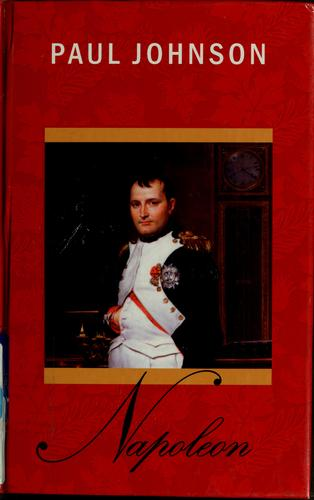 Napoleon by Paul Bede Johnson