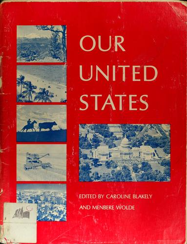 Our United States by Caroline Blakely