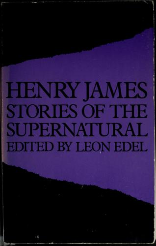 Stories of the supernatural by Henry James, Jr.