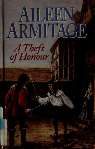 A theft of honour by Aileen Armitage