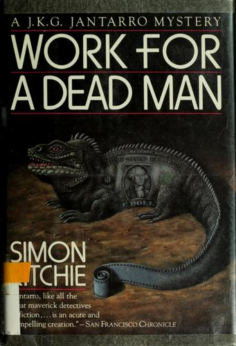 Work for a dead man by Simon Ritchie