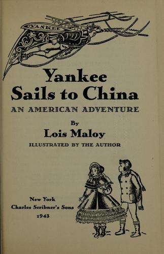 Yankee sails to China by Lois Maloy