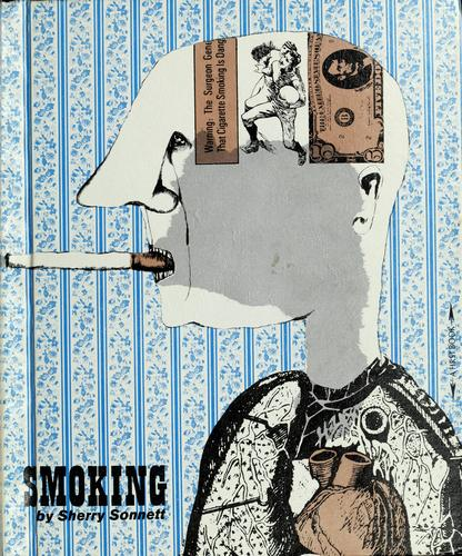 Smoking by Sherry Sonnett