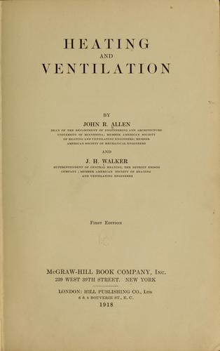 Heating and ventilation by John Robins Allen