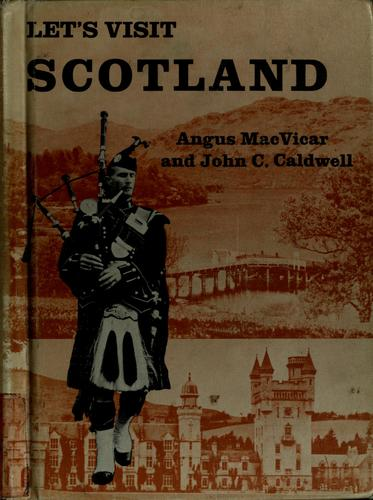Let's visit Scotland by Angus MacVicar