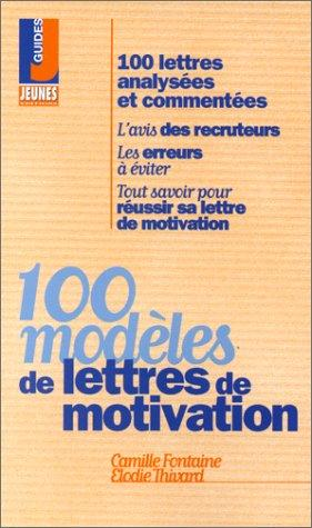 100 modèles de lettres de motivation by Fontaine