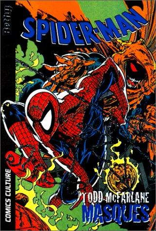 Spider man, tome 3 by Todd Mc Farlane