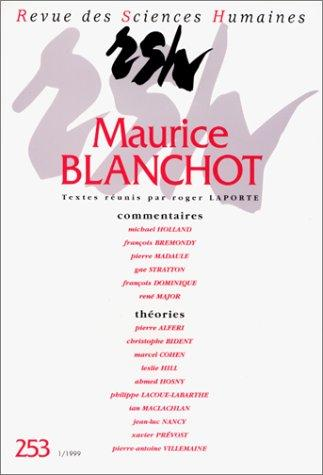 Revue des Sciences Humaines - Maurice Blanchot by Roger Laporte