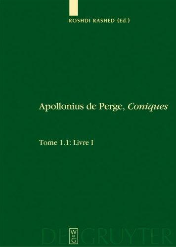 Apollonius De Perge, Coniques by Apollonius of Perga.