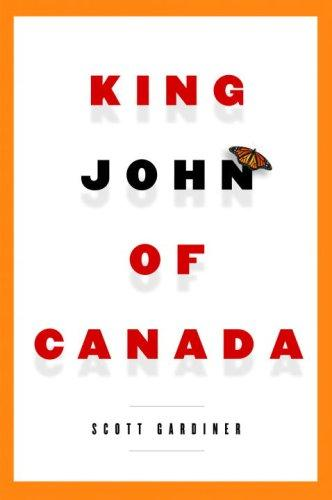 King John of Canada by Scott Gardiner