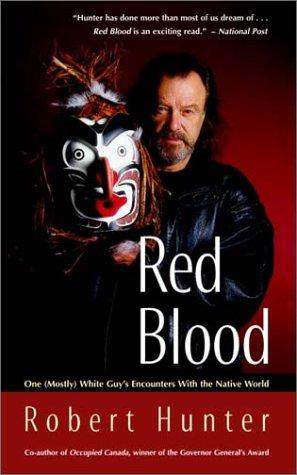 Red Blood by Robert Hunter