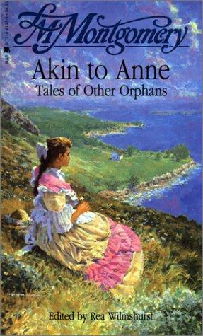 Akin to Anne by Lucy Maud Montgomery