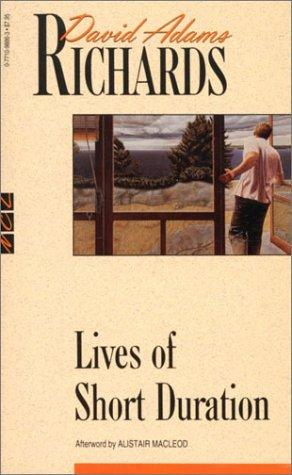 Lives of Short Duration by David Adams Richards