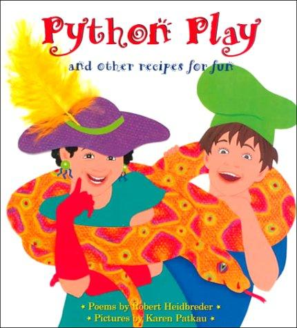 Python play and other recipes for fun by Robert Heidbreder
