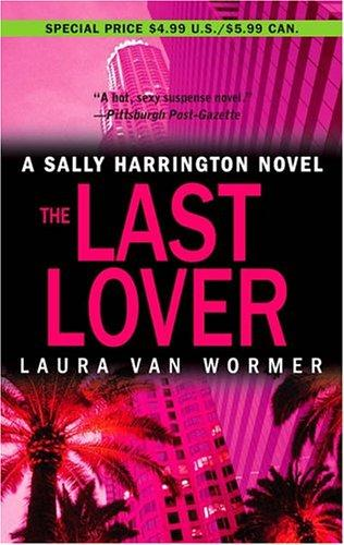 The last lover by Laura Van Wormer