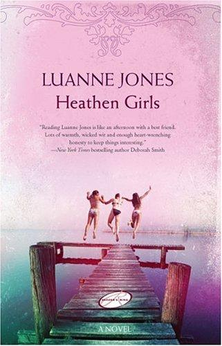 Heathen Girls by Luanne Jones