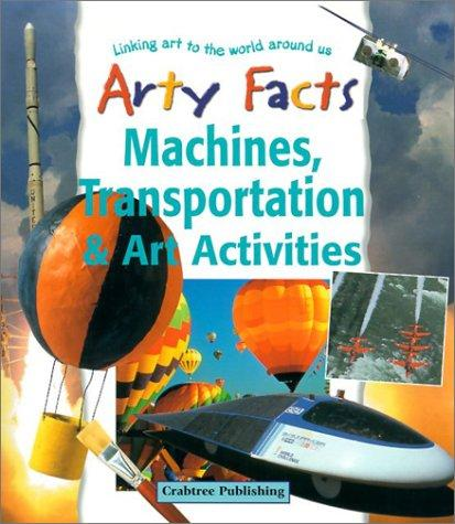Machines, Transportation & Art Activities (Arty Facts) by John Stringer