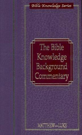 The Bible Knowledge Background Commentary by Craig A. Evans