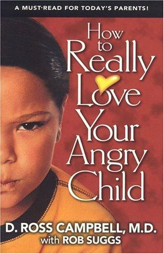 Image 0 of How to Really Love Your Angry Child