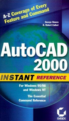 AutoCAD 2000 instant reference by George Omura