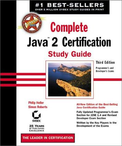 Complete Java 2 Certification Study Guide by